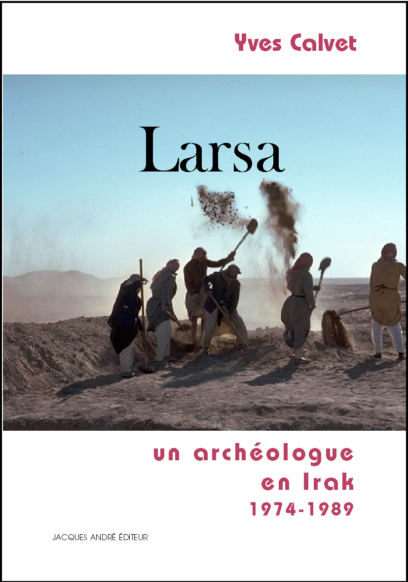 Larsa, un archéologue en Irak (1974-1989)