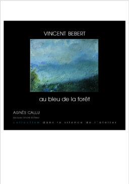 Vincent Bebert au bleu de la forêt