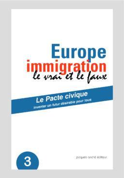 Europe immigration, le vrai et le faux