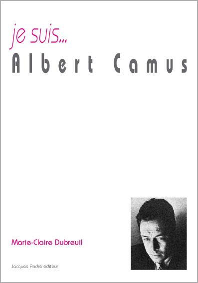Je suis... Albert Camus