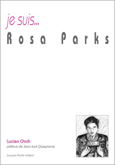je suis...Rosa Parks
