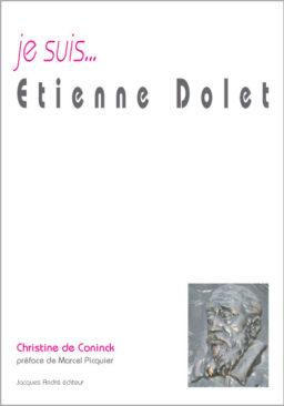je suis...Etienne Dolet