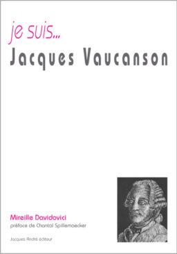 je suis...Jacques Vaucanson