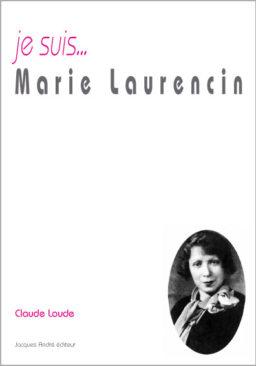 je suis...Marie Laurencin