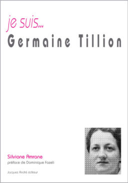 je suis...Germaine Tillion