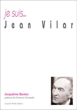 je suis...Jean Vilar
