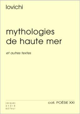 Mythologies de haute mer