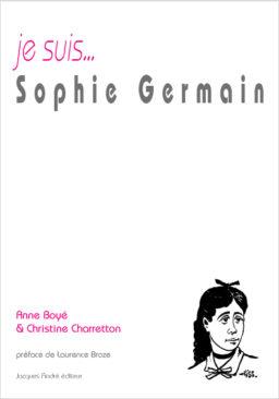 je suis...Sophie Germain