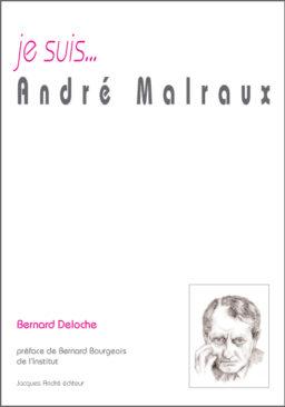 je suis...André Malraux
