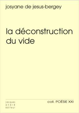 La Déconstruction du vide