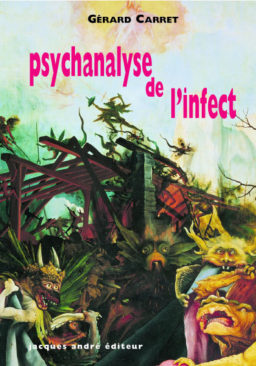 Psychanalyse de l'infect
